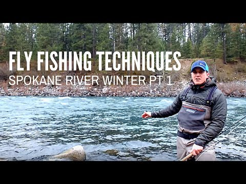 Spokane River - Winter Fly Fishing Tips Part 1