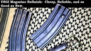 GI Surplus Magazine Refinish: Cheap, Reliable, and as Good as New