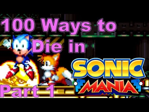 100 Ways to Die in Sonic Mania |