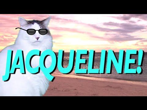 HAPPY BIRTHDAY JACQUELINE! - EPIC CAT Happy Birthday Song