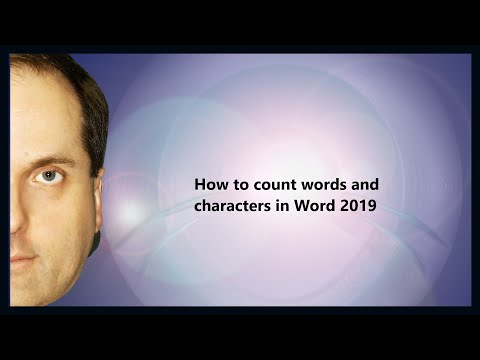 How To Count Words And Characters In Word 2019