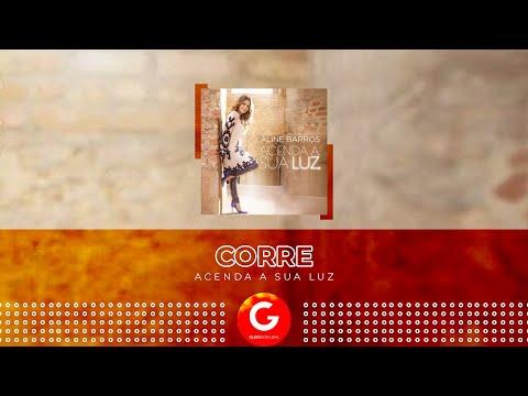 Corre (Lyric Vídeo) - Aline Barros [CD Acenda a sua Luz]