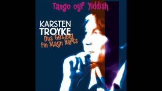 Karsten Troyke - Tango Margarita