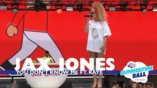 jax jones   you dont know me ft raye