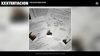 Xxxtentacion   The Explanation (audio)