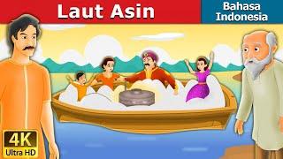 Laut Asin | Dongeng anak | Kartun anak | Dongeng Bahasa Indonesia