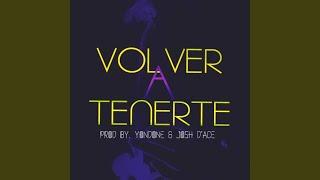 Volver a Tenerte (feat. Prod. By Yondoe)