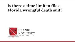Is there a time limit to file a Florida wrongful death suit?
