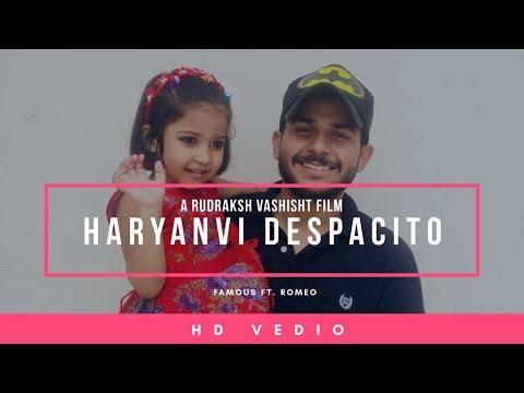 Haryanvi Despacito  Famous Romeo  FR crew  New Haryanvi Song 2018
