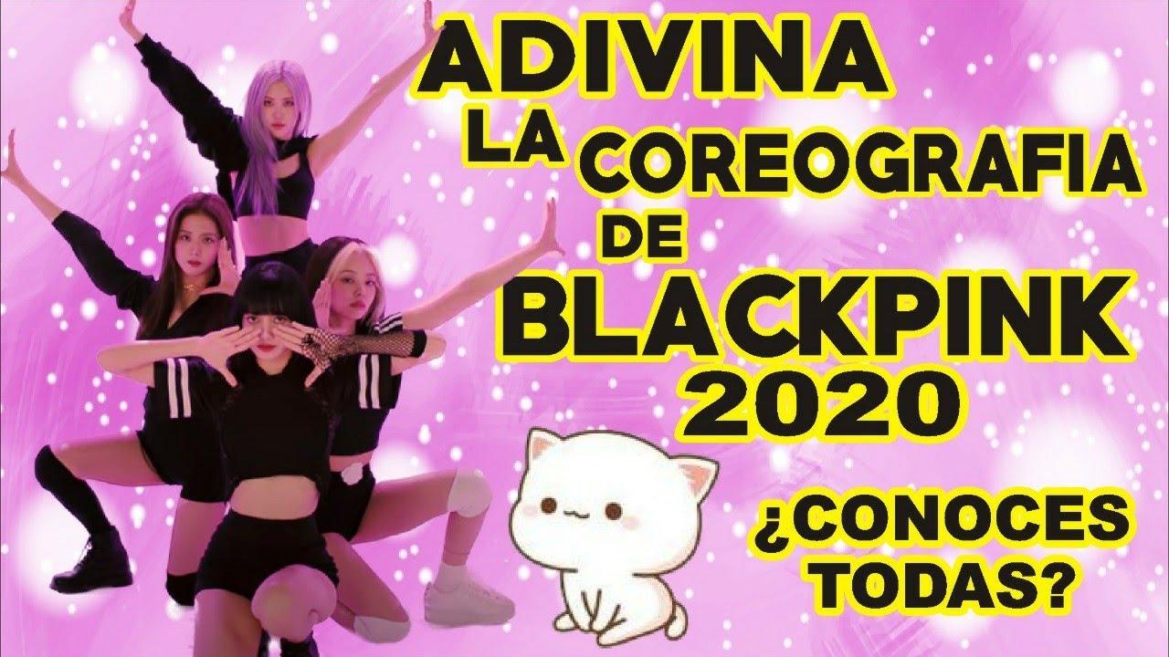 ADIVINA LA COREOGRAFÍA DE BLACKPINK 2020 NIVEL DIFICIL