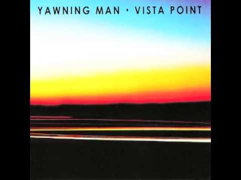 Yawning Man - Vista Point [Full Album]
