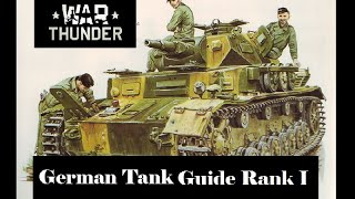 War Thunder: Beginners Guide to German Tanks. Which Rank I Tank Should You Get?