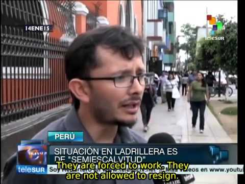 Modern-day slavery present in many low-paying jobs in Peru