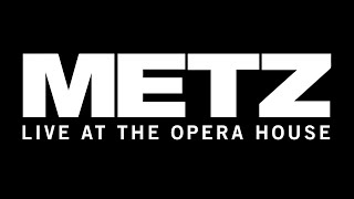 METZ - Parasite (Live at the Opera House)