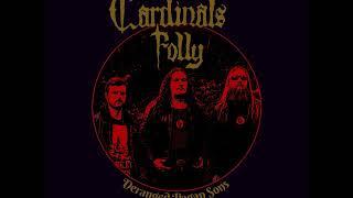 Cardinals Folly - Deranged Pagan Sons (Full Album 2017)