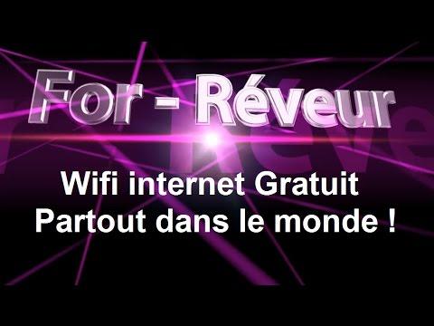Wifi Internet Gratuit Partout Dans Le Monde For Réveur Youtube
