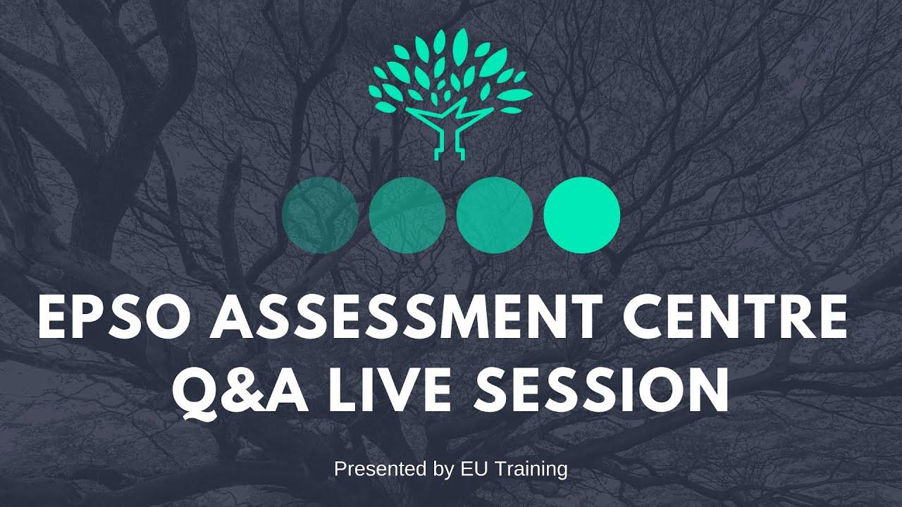 EPSO Assessment Centre Q&A LIVE Session (2021)
