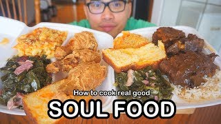 How to cook some real good SOUL FOOD