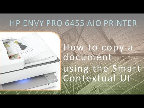 HP Envy 6000 | Envy Pro 6452 | 6455 AiO Printer : How to copy using the smart contextual UI