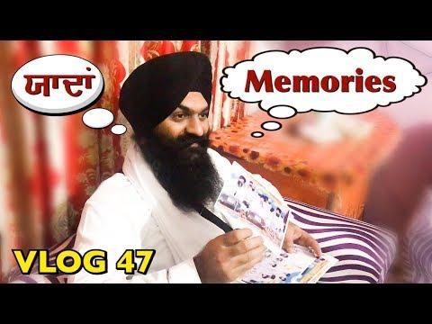 Memories | VLOG 47 - Bhai Gagandeep Singh (Sri Ganga Nagar Wale)