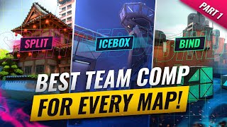 The BEST TEAM COMP For EVERY MAP! - Valorant Map Guide Part 1