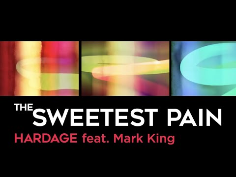 Hardage feat. Mark King - The Sweetest Pain (Official Music Video)