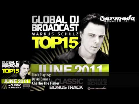 Markus Schulz presents: Global DJ Broadcast Top 15 - June 2011