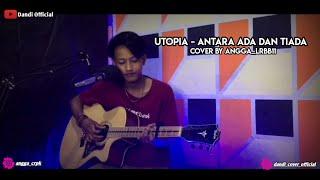ANTARA ADA DAN TIADA ( LIVE COVER ANGGA_LRBB11 )