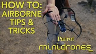 Parrot Minidrones - Airborne - Tutorial #3: Tips & Tricks