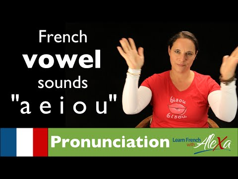 Vowel Sounds in French  (Learn French With Alexa)