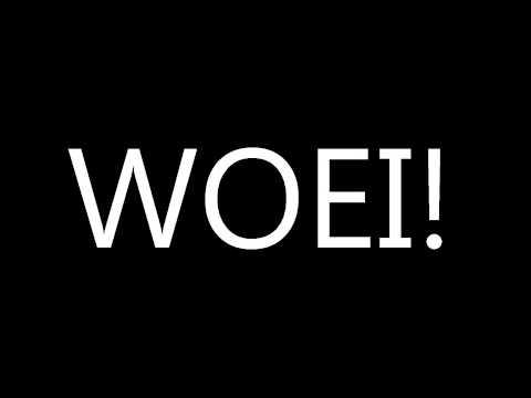 Woei!