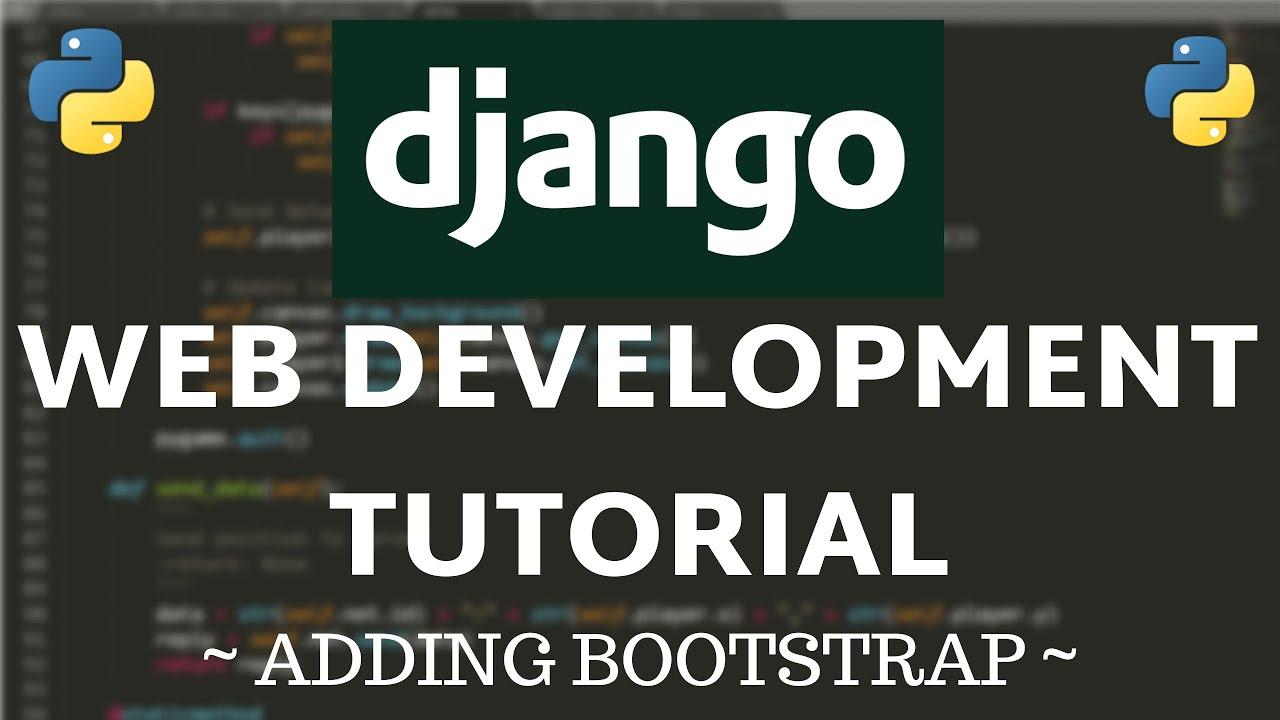 Django Tutorial - How to Add Bootstrap
