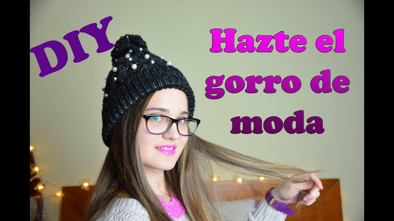 DIY - Hazte el gorro de moda con perlas (Subtitulado y LSE ... 4ed72181570