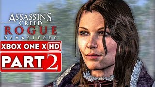 ASSASSIN'S CREED ROGUE REMASTERED Gameplay Walkthrough Part 2 [1080p HD XBOX ONE X] - No Commentary