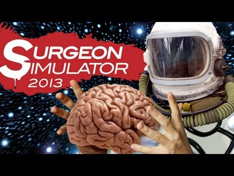 SPACE SURGERY - Surgeon Simulator 2013 (Full Version) - Part 4 (Final)