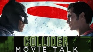 Collider Movie Talk - Early Batman V Superman Reviews Are In