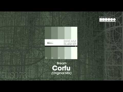 Bream - Corfu (Original Mix)
