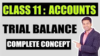 Class 11th : Trial Balance (Complete)