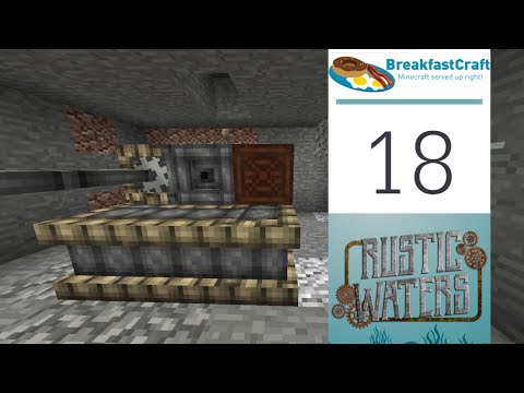 18 | Rustic Waters - Ember Bore and Mechanical Power | 1.12.2 Modded Minecraft | Breakfastcraft