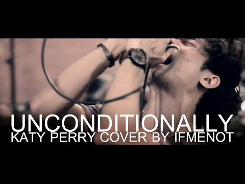 Katy Perry - Unconditionally (Electronic Rock Cover By IFMENOT)