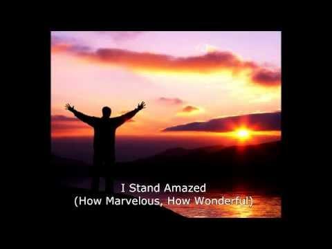 I Stand Amazed (How Marvelous, How Wonderful) - Instrumental