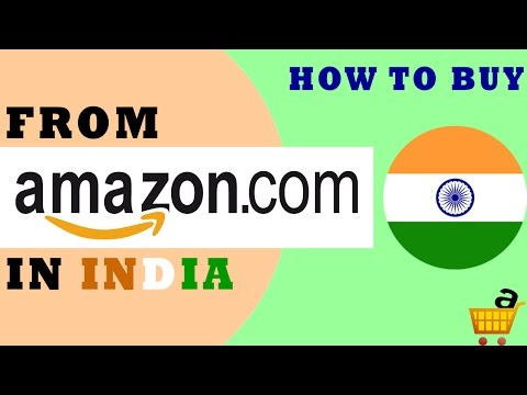 How To Buy Products From Amazon Com In India | How To Order Products From Amazon.com From India