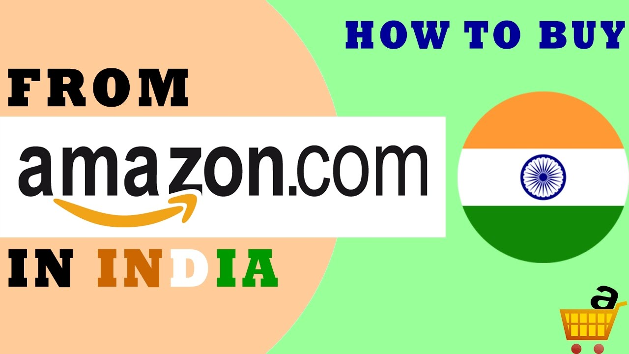 Amazon.yd How To Buy Products From Amazon Com In India How To Order Products From Amazon From India