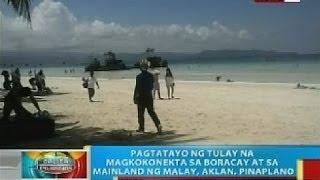 Pagtatayo ng tulay na magkokonekta sa Boracay at sa mainland ng Malay, Aklan, pinaplano