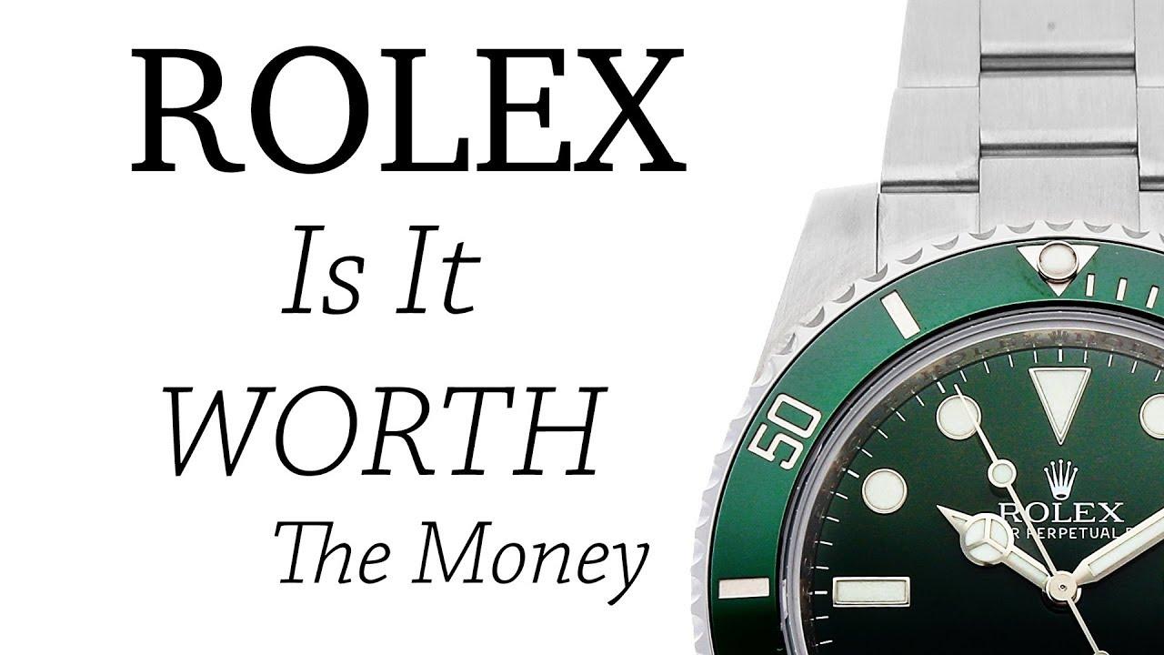 Rolex - Is it Worth it
