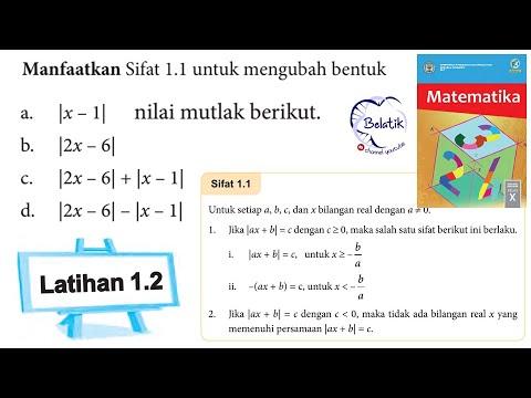 latihan-1.2-sifat-1.1-persamaan-&-pertidaksamaan-nilai-mutlak-kelas-10-sma-smk-halaman-18-bse-2017