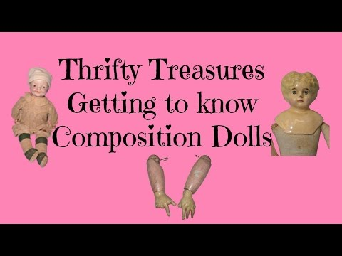 Getting to Know Composition Dolls