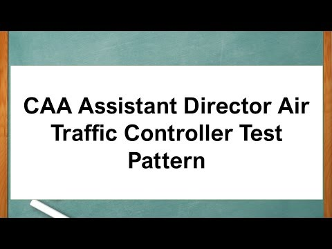 CAA Assistant Director Air Traffic Controller Test Pattern