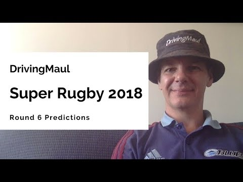 Super Rugby 2018 Round 6 Predictions