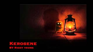 """Kerosene"" Original Song"